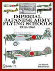 Imperial Japanese Army Flying Schools 1912-1945 by Don Marsh (Hardback, 2011)