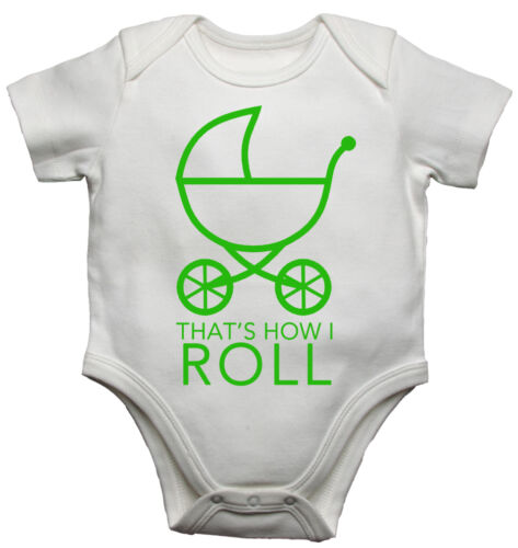 Thats How I Roll Funny Personalised Baby//Toddler Vest Newborn Gift Bodysuit//Grow