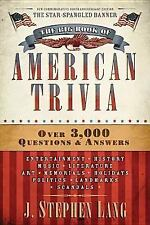 The Big Book of American Trivia by J. Stephen Lang (2012, Paperback)