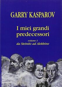 I-miei-grandi-predecessori-Volume-1-da-Steinitz-ad-Alekhine-G-Kasparov