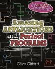 Amazing Applications & Perfect Programs by Clive Gifford (Paperback, 2016)