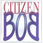 First Piece by Citizen Bob (CD, Jun-2001, Found Records)