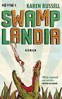 Swamplandia von Karen Russell (2012, Taschenbuch)