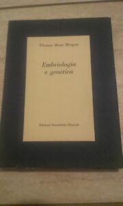 Thomas-Hunt-Morgan-EMBRIOLOGIA-E-GENETICA-1958-Einaudi