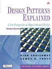 Design Patterns Explained: A New Perspective on Object-Oriented Design by Alan Shalloway, James R. Trott (Paperback, 2004)