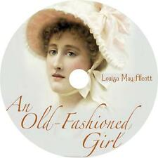 An Old-Fashioned Girl Classic Audiobook by Louisa May Alcott on 1 MP3 CD