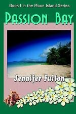 Passion Bay (Moon Island, Book 1)-ExLibrary