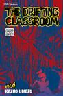 The Drifting Classroom: Volume 4 by Kazuo Umezu (Paperback / softback, 2007)