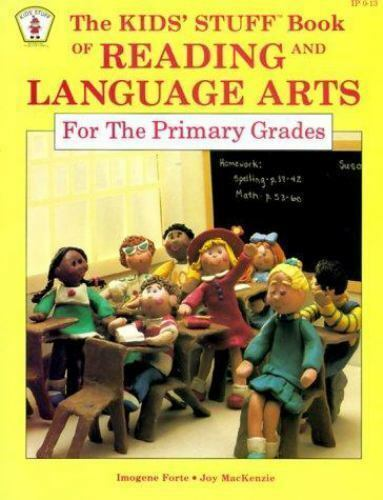 The Kids' Stuff Book of Reading and Language Arts for the Primary Grades