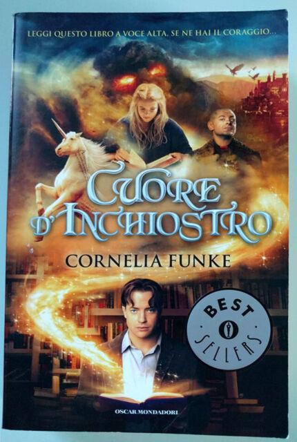 Cuore d'inchiostro - Cornelia Funke - 9788804563549 - Oscar Mondadori (2009)