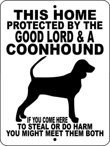 "9/""x12/"" Aluminum,GLCH COONHOUND SIGN,COON HUNTING,Coon Hunting Decal,Guard Dog"