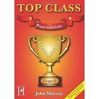 Top Class - Punctuation Year 6 by John Murray (Mixed media product, 2015)