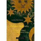 Christian Materiality: An Essay on Religion in Late Medieval Europe by Caroline Walker Bynum (Paperback, 2015)