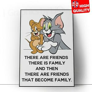 Inspirational Motivational Friendship Quote Tom And Jerry PosterA4 A3 A2 A1