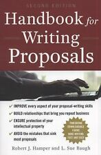 Handbook for Writing Proposals by L. Sue Baugh and Robert J. Hamper (2010,...