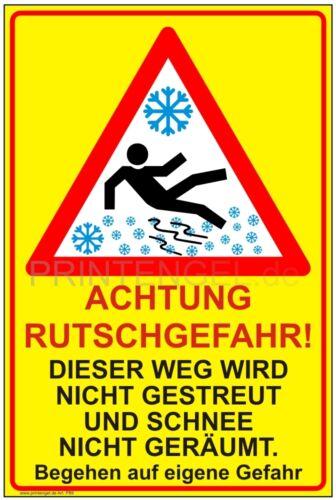Schild Achtung Rutschgefahr dieser Weg wird nicht gestreut und Schnee nich...P89