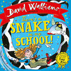 There's a Snake in My School! by David Walliams (Hardback, 2016)