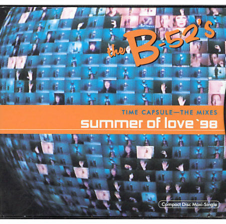 Time Capsule Mixes Summer Of Love 98 Maxi Single By The B 52s Cd Aug 1998 Reprise For Sale Online Ebay