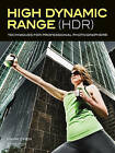 Professional HDR Photography: Achieve Brilliant Detail and Color by Mastering High Dynamic Range (HDR) Shooting and Postproduction Techniques by Mark Chen (Paperback, 2013)