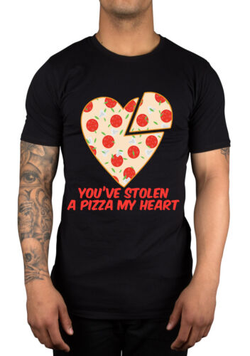 You/'ve Stolen A Pizza Of My Heart Graphic Slogan T-Shirt Dope Swag Gift Idea