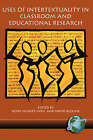 Uses of Intertextuality in Classroom and Educational Research by Information Age Publishing (Paperback, 2004)
