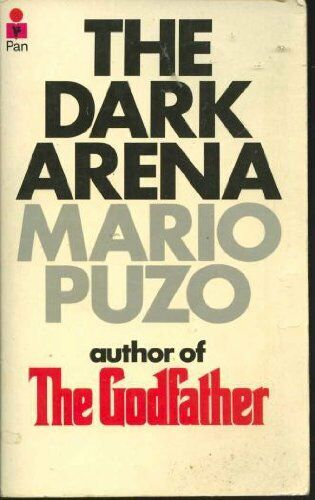 The Dark Arena By Mario Puzo. 9780330234870