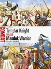 Templar Knight vs Mamluk Warrior: 1218-50 by David Campbell (Paperback, 2015)