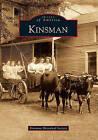 Kinsman by Kinsman Historical Society (Paperback / softback, 2010)