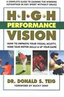 High Performance Vision: How to Improve Your Visual Acuity, Hone Your Motor Skills & Up Your Game by Donald S. Teig (Paperback, 2015)