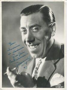 Autographe Dédicace ORIGINAL de l'Acteur FERNANDEL sur Photo Portrait d'époque