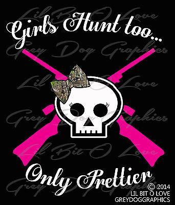 GIRLS HUNT TOO VINYL DECAL STICKER DEER BUCK RIFLE CHOOSE COLOR