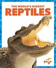 The World's Biggest Reptiles by Mari C Schuh (Hardback, 2015)
