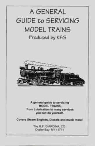 A GENERAL GUIDE to SERVICING MODEL TRAINS Booklet All Gauges Standard Gauge etc.