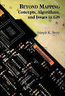 Beyond Mapping: Concepts, Algorithms, and Issues in GIS by Joseph K. Berry (Paperback, 1996)