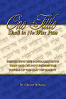 One Tittle Shall in No Wise Pass: Destroying the Scholarly Myth That God Did Not Inspire the Vowels of the Old Testament by Dr Chester W Kulus (Paperback / softback, 2009)