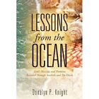 Lessons from the Ocean by Donalyn P Knight (Paperback / softback, 2012)