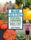 Blue-Ribbon Vegetable Gardening by Jodi Torpey (Paperback, 2016)