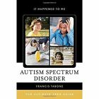 Autism Spectrum Disorder: The Ultimate Teen Guide by Francis Tabone (Hardback, 2016)