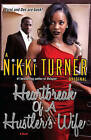 Heartbreak Of A Hustler's Wife by Nikki Turner (Paperback, 2011)