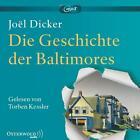 Die Geschichte der Baltimores von Joël Dicker (2016, Audiobook)