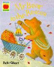Mr. Bear to the Rescue by Debi Gliori (Paperback, 1998)