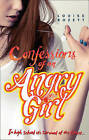 Confessions of an Angry Girl (Confessions, Book 1) by Louise Rozett (Paperback, 2013)
