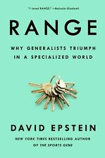 Range Why Generalists Triumph in a Specialized World by David Epstein A3