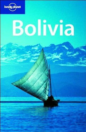 1 of 1 - Bolivia (Lonely Planet Country Guides),Kate Armstrong