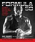 Formula 50: A 6-Week Workout and Nutrition Plan That Will Transform Your Life by 50 Cent (Hardback, 2013)