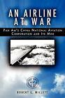 An Airline at War by Robert L Willett (Paperback / softback, 2008)