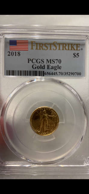 2018 $5 American Gold Eagle 1/10oz PCGS graded MS70 FIRST STRIKE!!!!