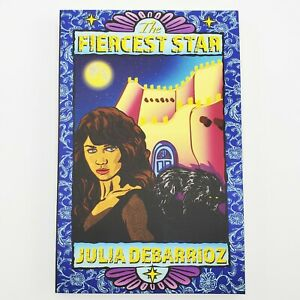 The-Fiercest-Star-by-Julia-DeBarrioz-Paperback-New-Signed-by-Author