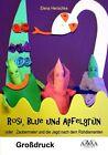 Rosi, Blue und Apfelgrün - Großdruck von Elena Henschke (2013, Taschenbuch)