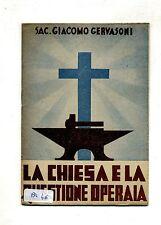 Sac. Giacomo Gervasoni # LA CHIESA E LA QUESTIONE OPERAIA # 1944 Saronno